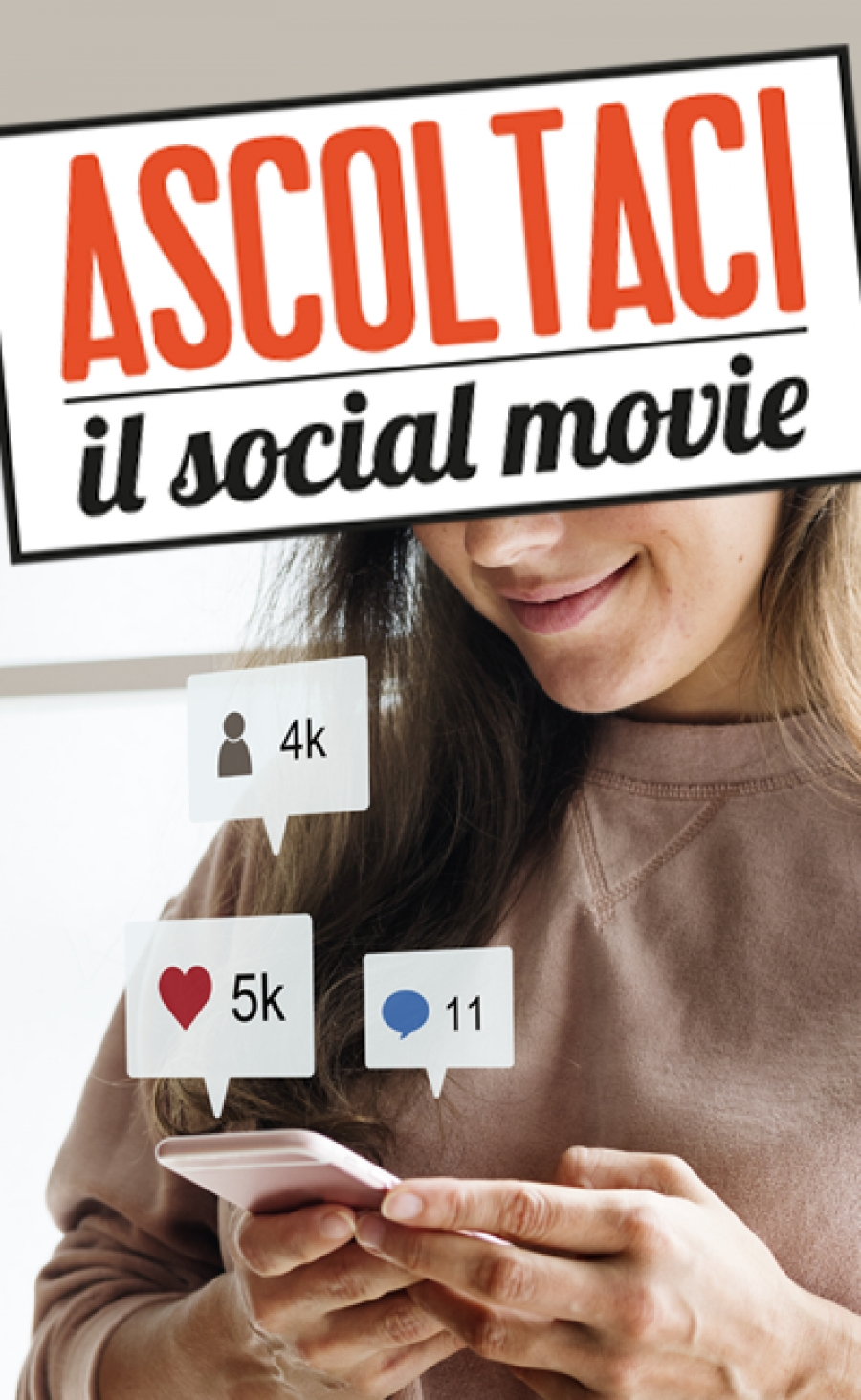 Ascoltaci: il social movie